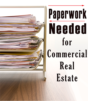 Paperwork Needed to Buy Commercial Real Estate