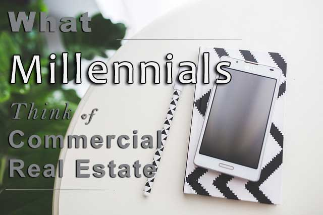 What millennials think of commercial real estate