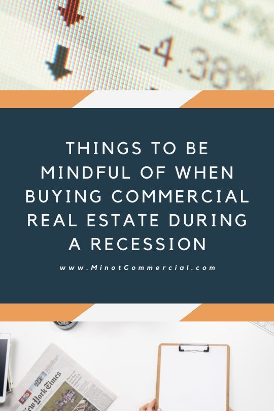 Things to Be Mindful of When Buying Commercial Real Estate During a Recession